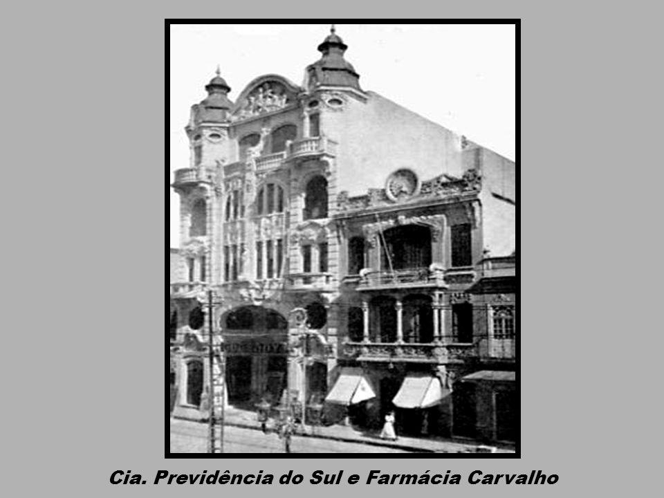 Cia. Previdência do Sul e Farmácia Carvalho