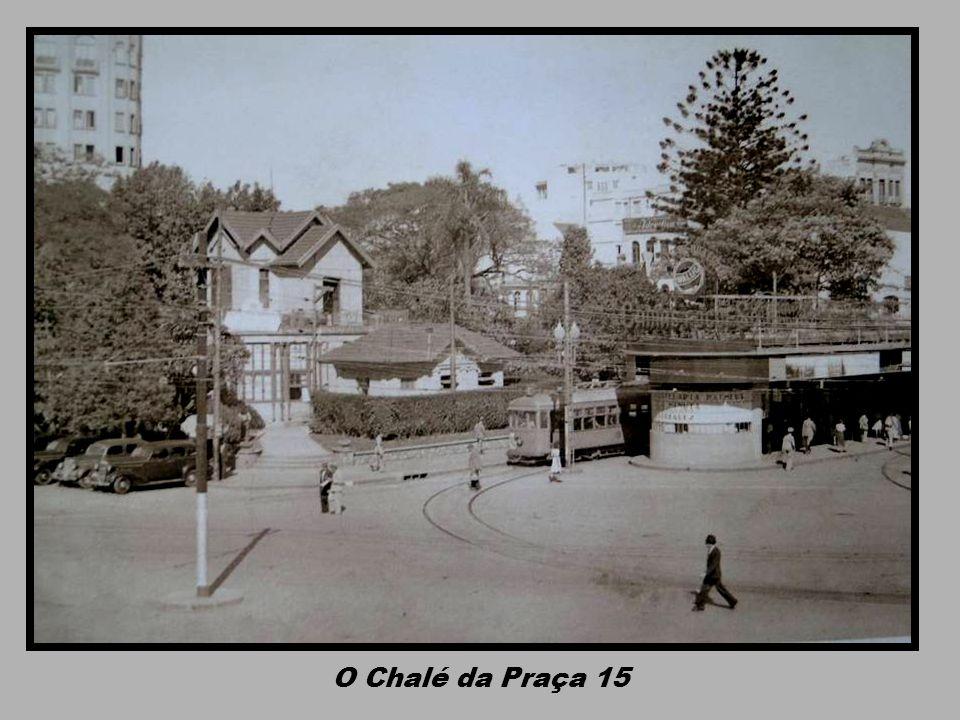 O Chalé da Praça 15