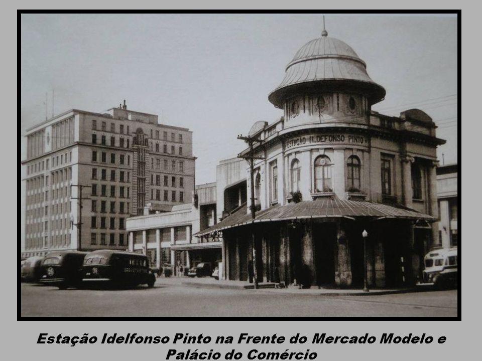 Estação Idelfonso Pinto na Frente do Mercado Modelo e