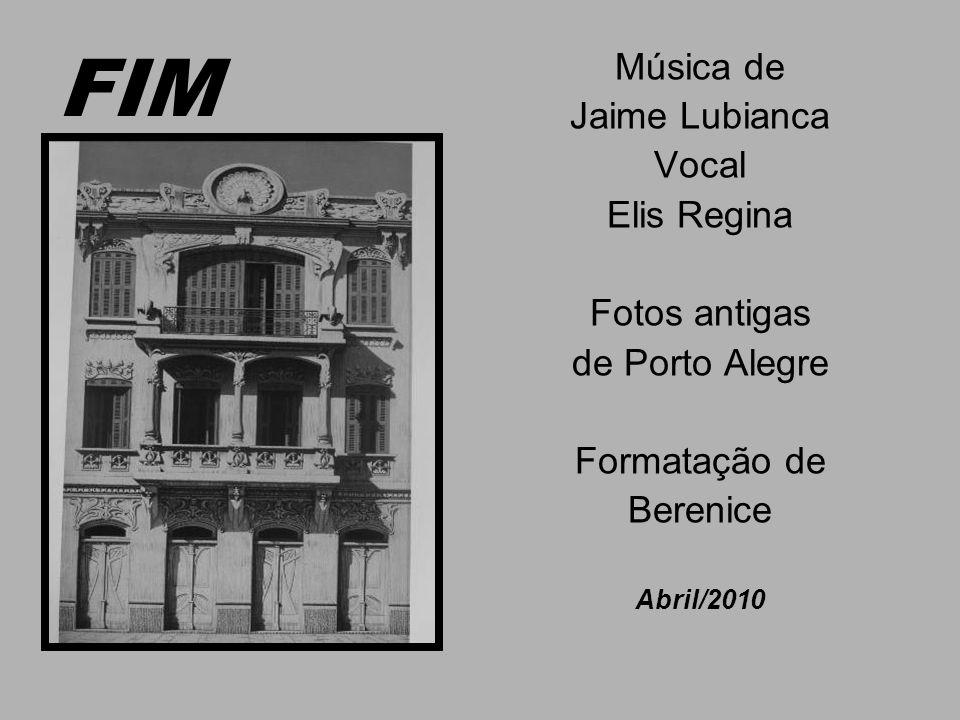 FIM Música de Jaime Lubianca Vocal Elis Regina Fotos antigas