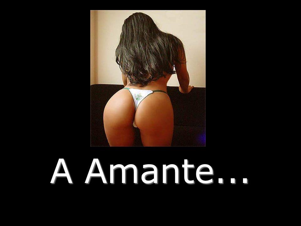 A Amante...