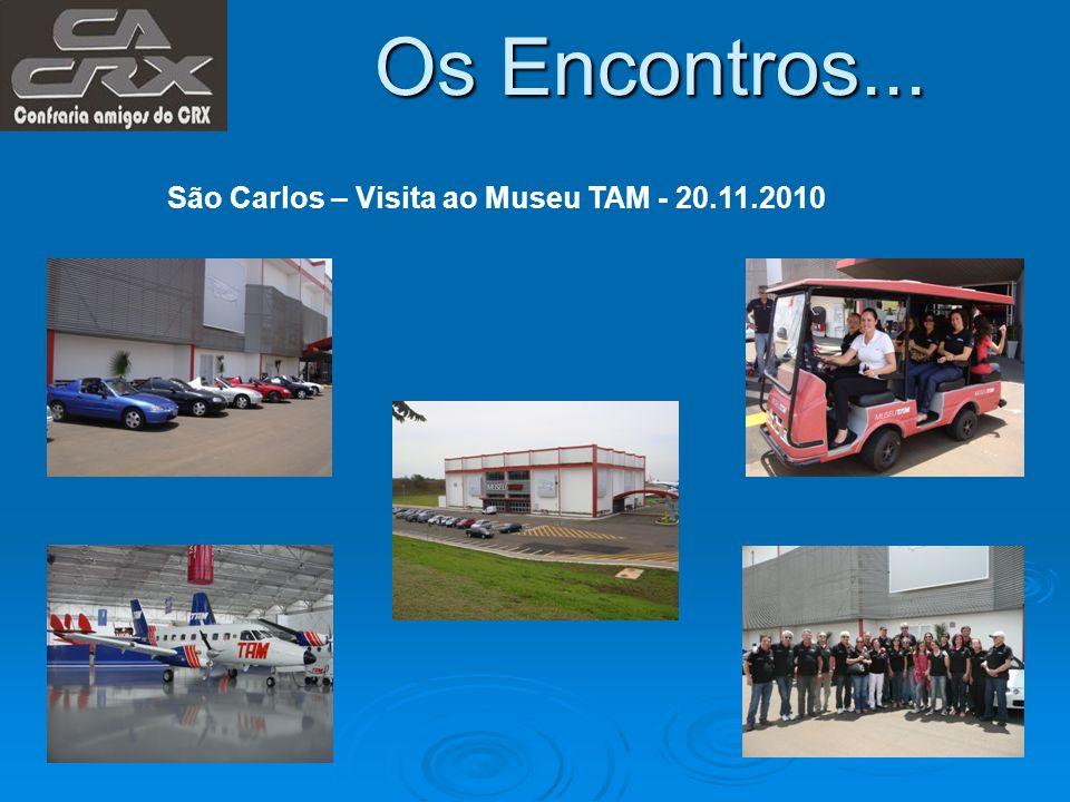 Os Encontros... São Carlos – Visita ao Museu TAM - 20.11.2010