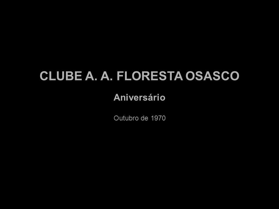CLUBE A. A. FLORESTA OSASCO