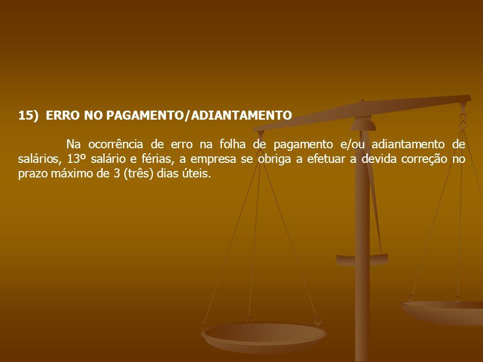 15) ERRO NO PAGAMENTO/ADIANTAMENTO