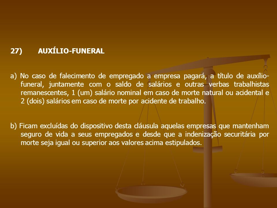 27) AUXÍLIO-FUNERAL