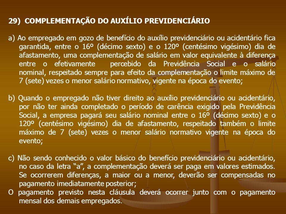 29) COMPLEMENTAÇÃO DO AUXÍLIO PREVIDENCIÁRIO