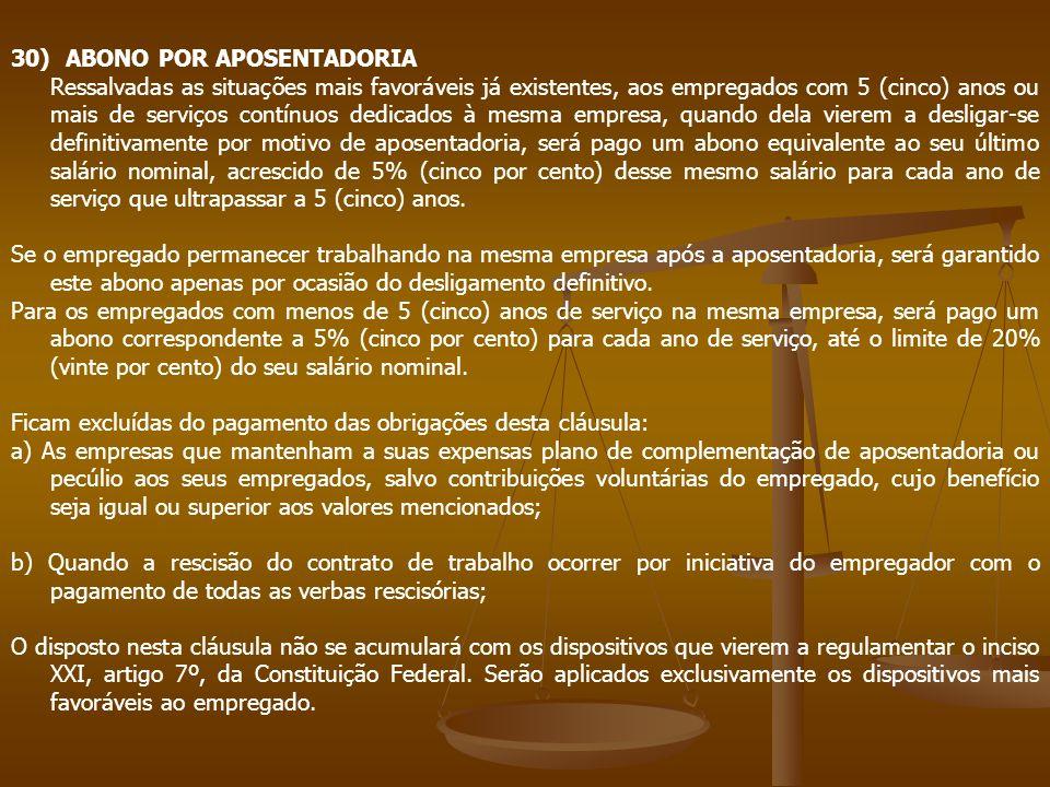 30) ABONO POR APOSENTADORIA