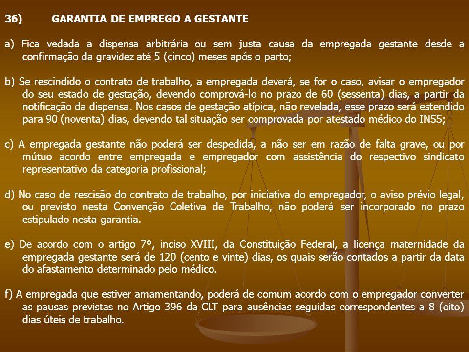 36) GARANTIA DE EMPREGO A GESTANTE