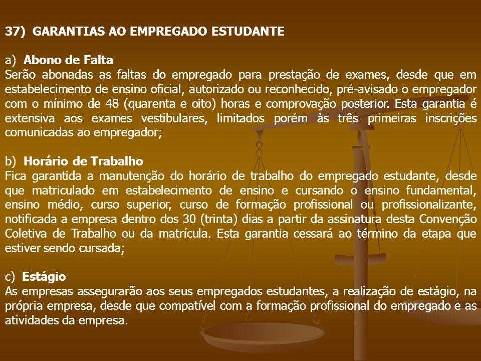 37) GARANTIAS AO EMPREGADO ESTUDANTE