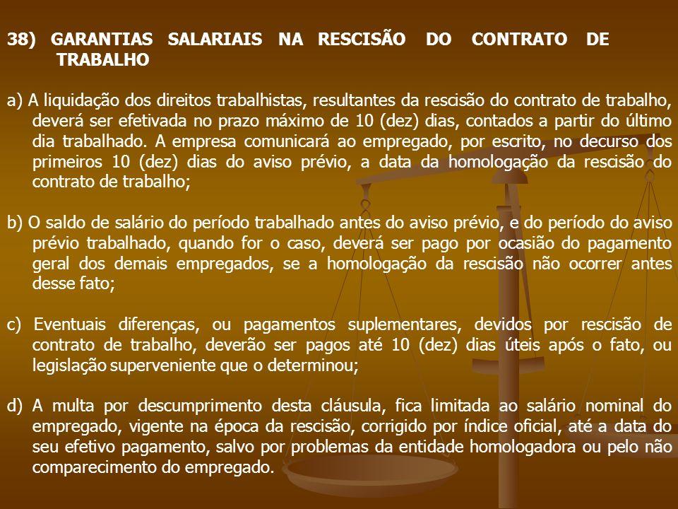 38) GARANTIAS SALARIAIS NA RESCISÃO DO CONTRATO DE