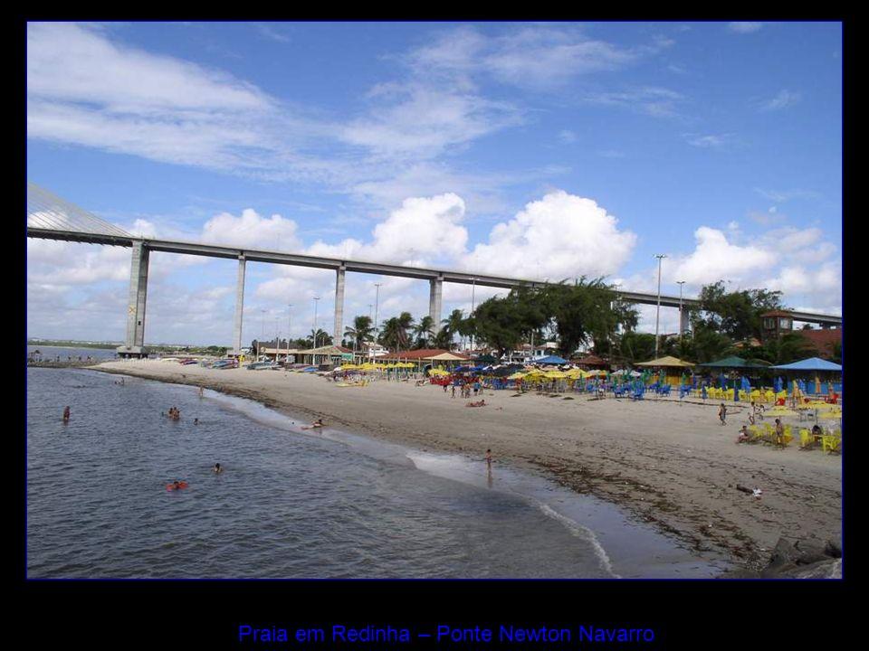 Praia em Redinha – Ponte Newton Navarro