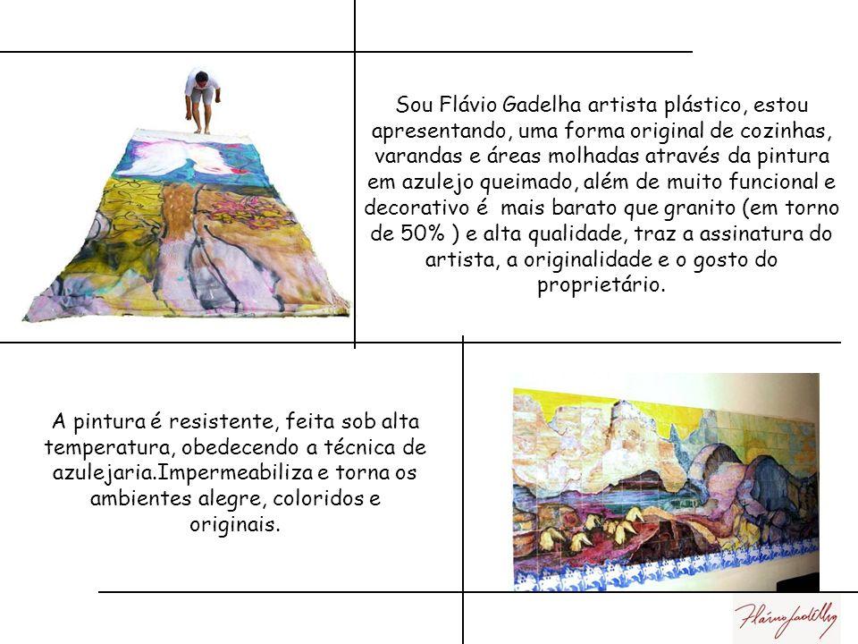 Sou Flávio Gadelha artista plástico, estou apresentando, uma forma original de cozinhas, varandas e áreas molhadas através da pintura em azulejo queimado, além de muito funcional e decorativo é mais barato que granito (em torno de 50% ) e alta qualidade, traz a assinatura do artista, a originalidade e o gosto do proprietário.