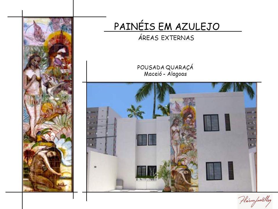 PAINÉIS EM AZULEJO ÁREAS EXTERNAS POUSADA QUARAÇÁ Maceió - Alagoas