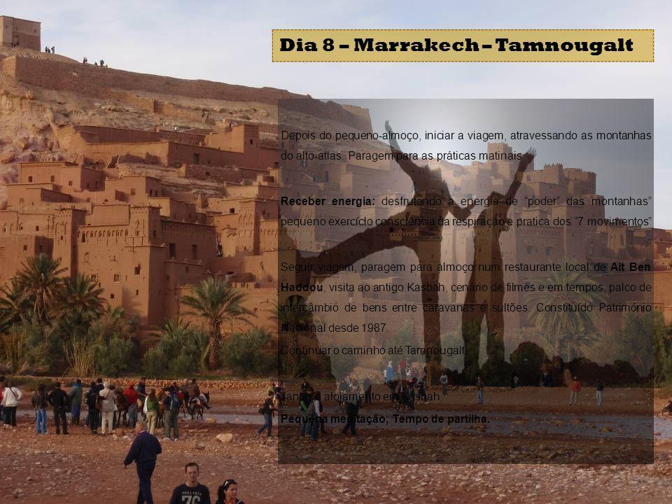 Dia 8 – Marrakech – Tamnougalt