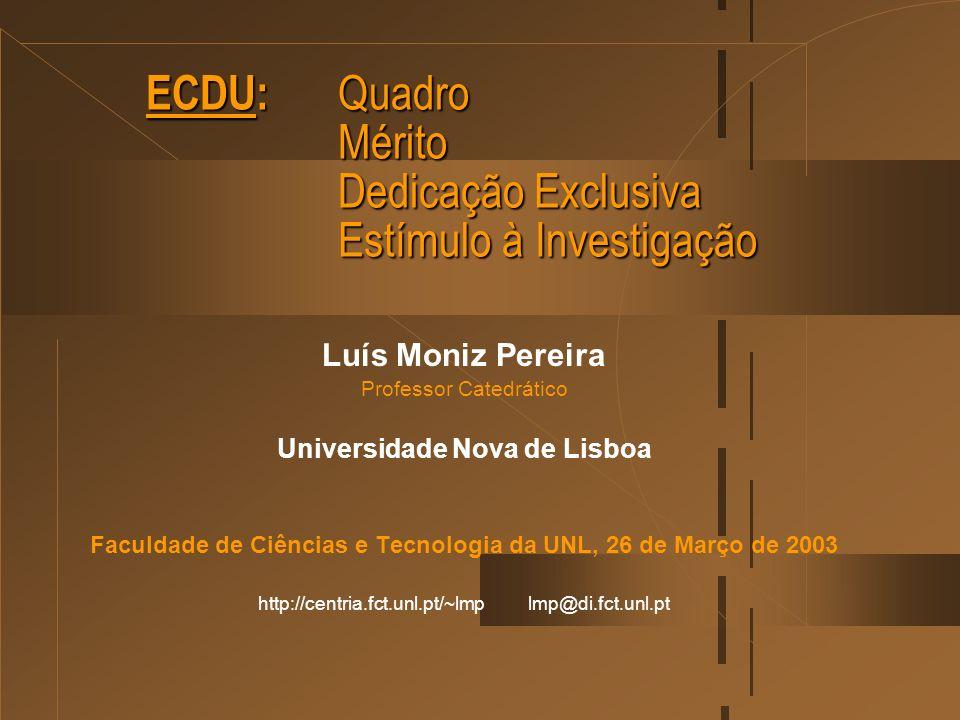 ECDU: Quadro Mérito Dedicação Exclusiva Estímulo à Investigação