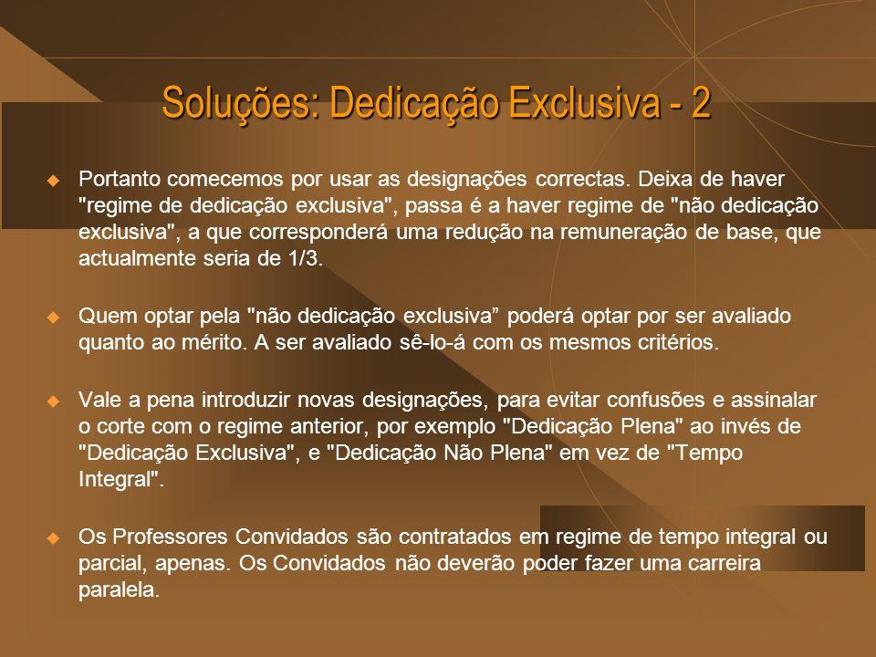 Soluções: Dedicação Exclusiva - 2