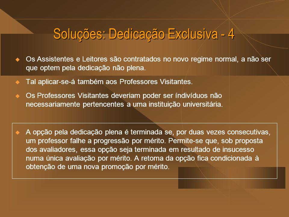 Soluções: Dedicação Exclusiva - 4