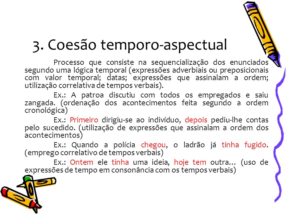 3. Coesão temporo-aspectual