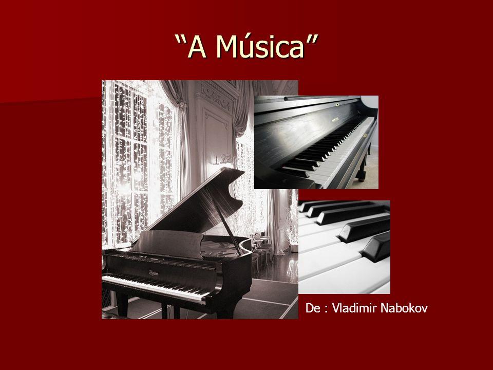 A Música De : Vladimir Nabokov