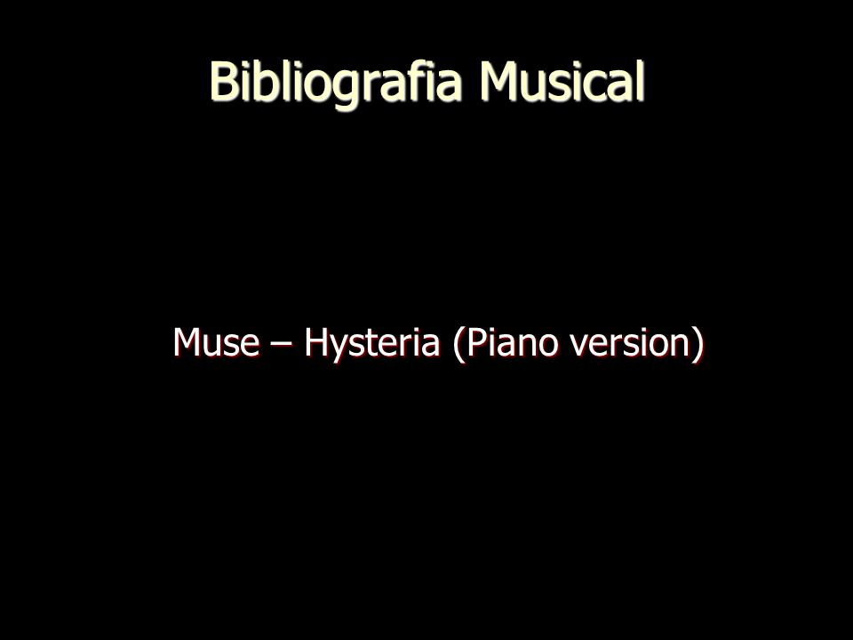 Muse – Hysteria (Piano version)
