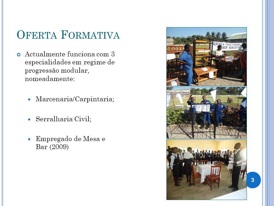 Oferta Formativa Actualmente funciona com 3 especialidades em regime de progressão modular, nomeadamente: