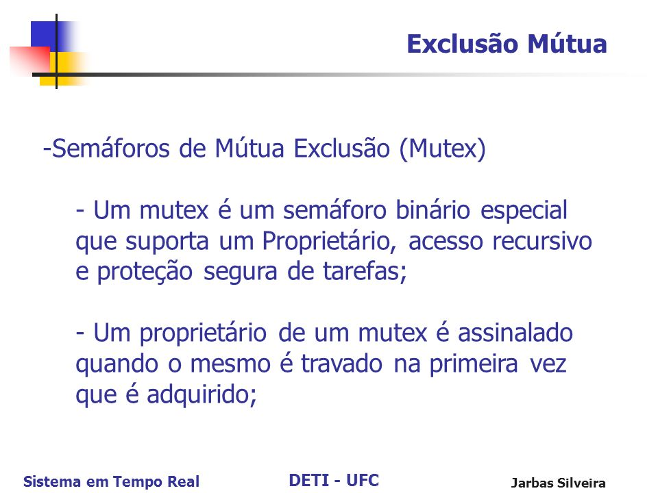 Semáforos de Mútua Exclusão (Mutex)