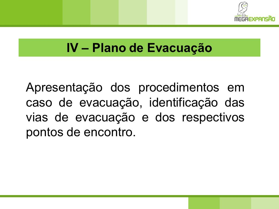 IV – Plano de Evacuação