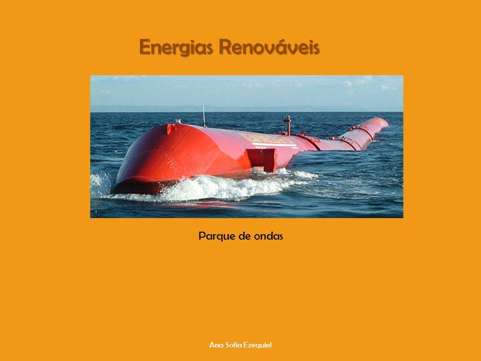 Energias Renováveis Parque de ondas Ana Sofia Ezequiel