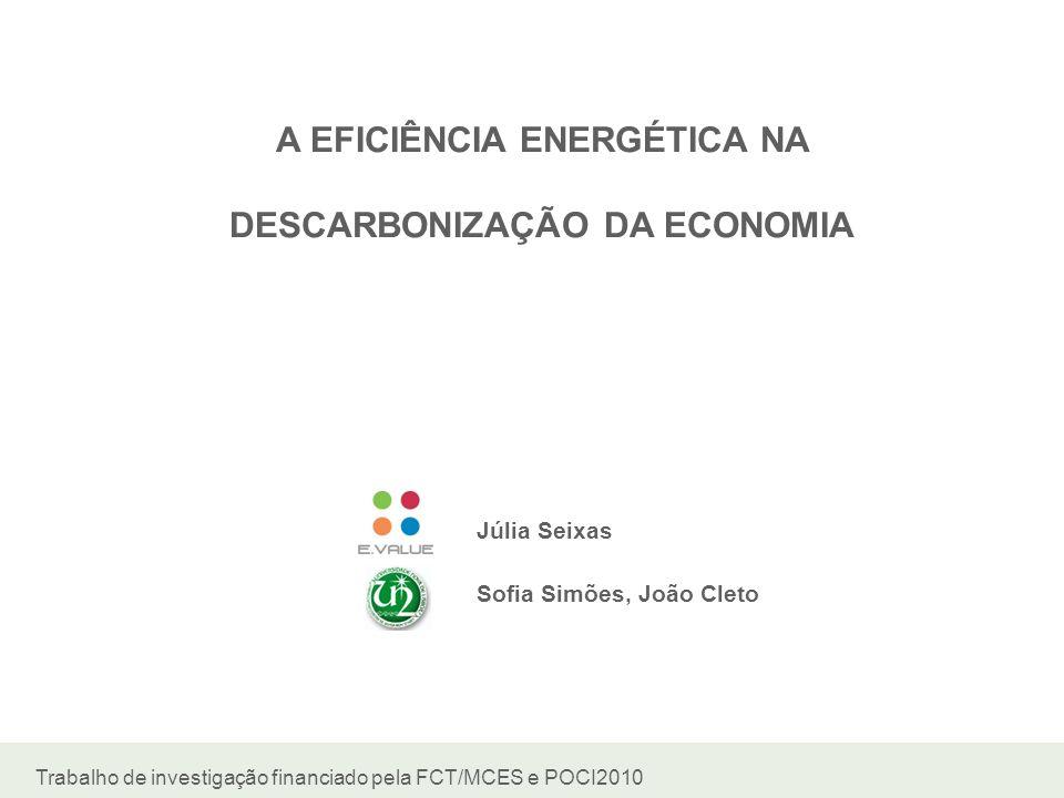 A EFICIÊNCIA ENERGÉTICA NA DESCARBONIZAÇÃO DA ECONOMIA