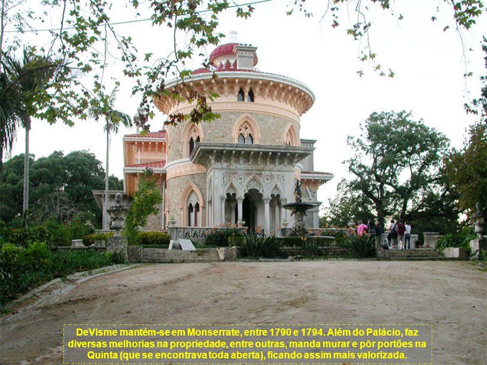 DeVisme mantém-se em Monserrate, entre 1790 e 1794
