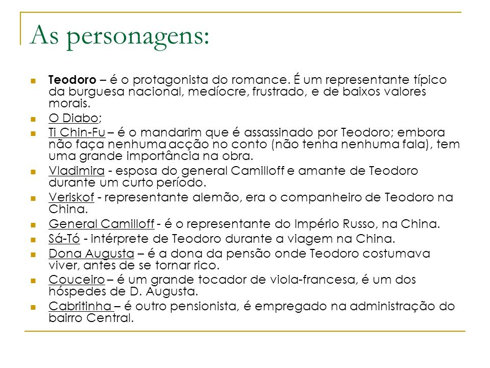 As personagens: