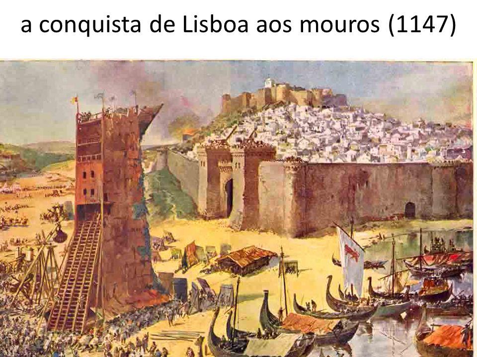 a conquista de Lisboa aos mouros (1147)