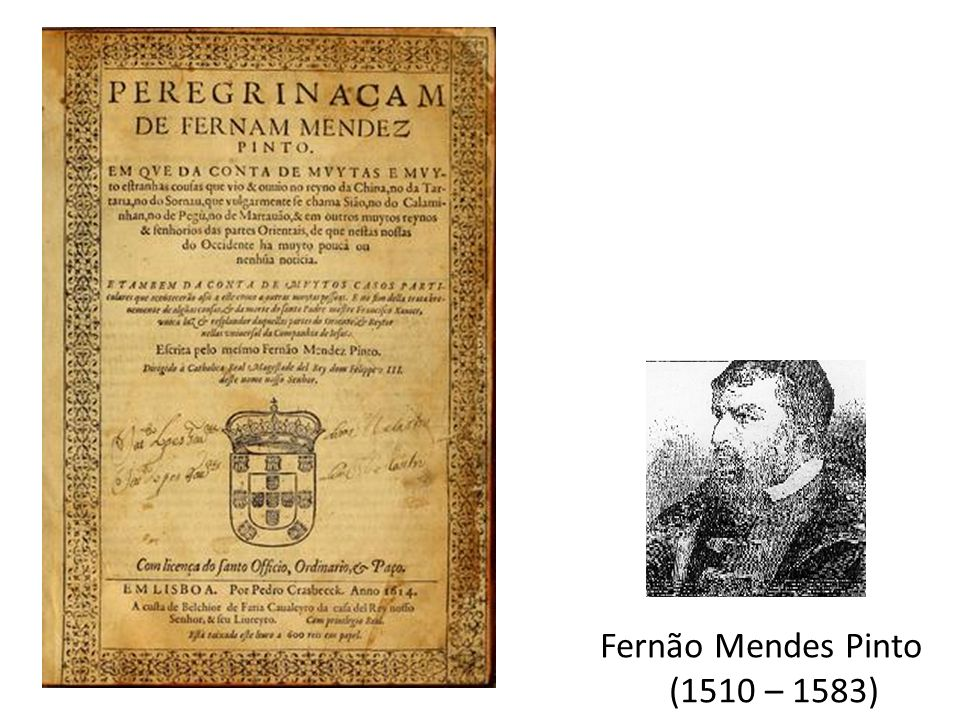 Fernão Mendes Pinto (1510 – 1583)