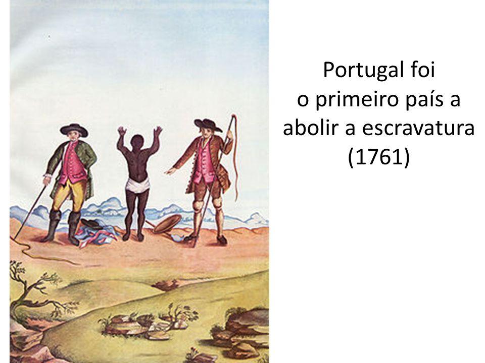 o primeiro país a abolir a escravatura (1761)