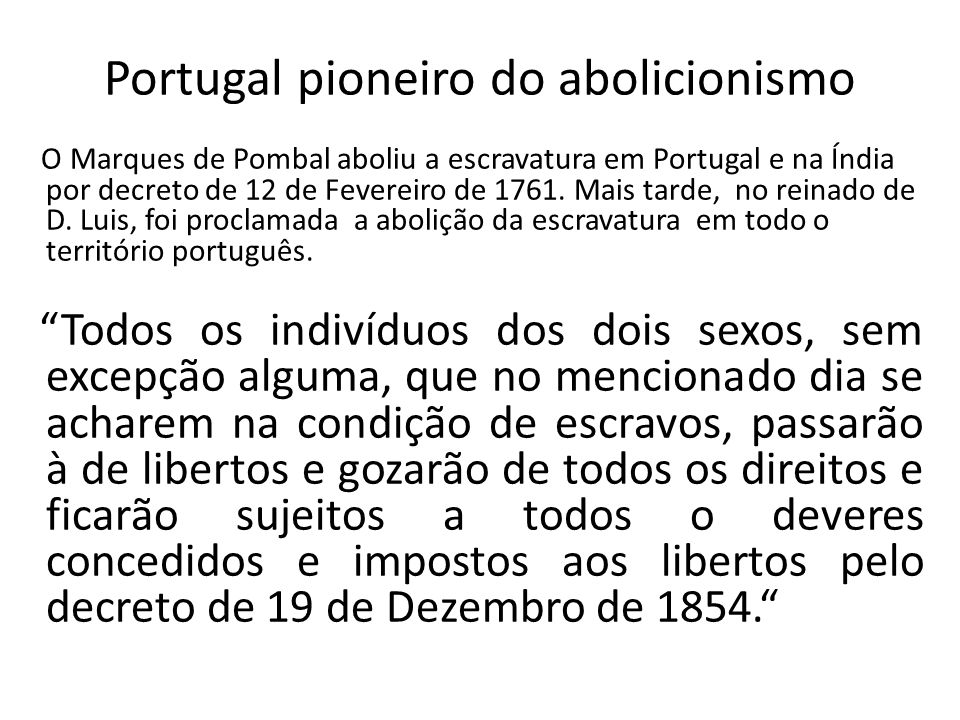 Portugal pioneiro do abolicionismo