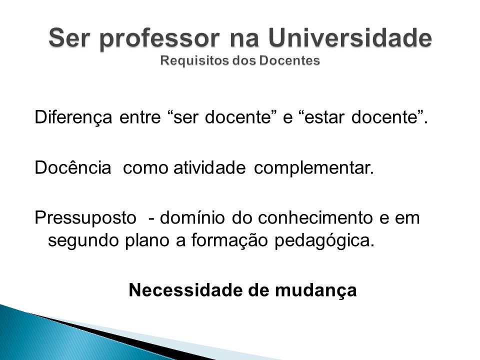 Ser professor na Universidade Requisitos dos Docentes