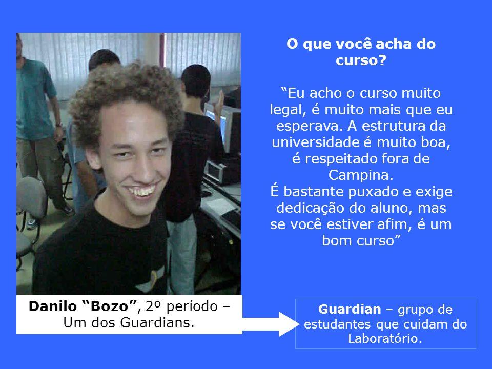 Danilo Bozo , 2º período – Um dos Guardians.