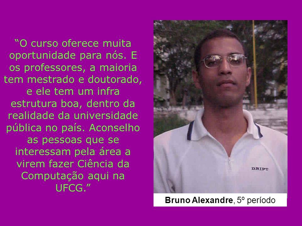 Bruno Alexandre, 5º período