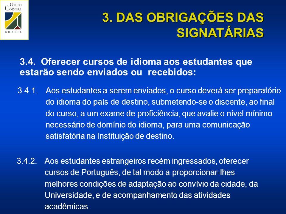 3. DAS OBRIGAÇÕES DAS SIGNATÁRIAS