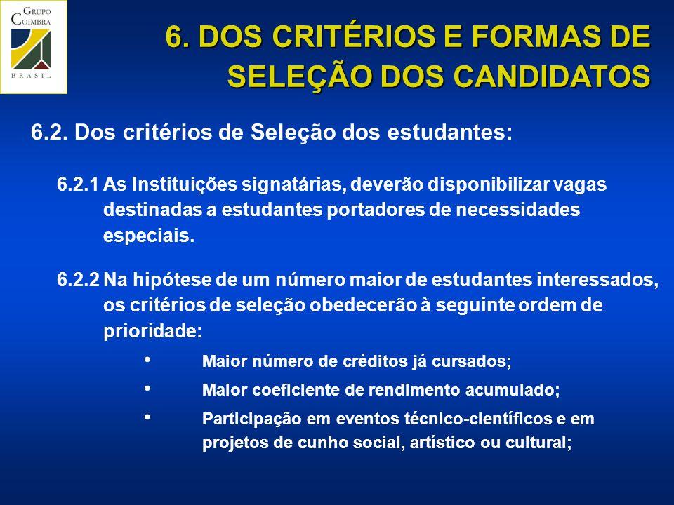 6. DOS CRITÉRIOS E FORMAS DE SELEÇÃO DOS CANDIDATOS