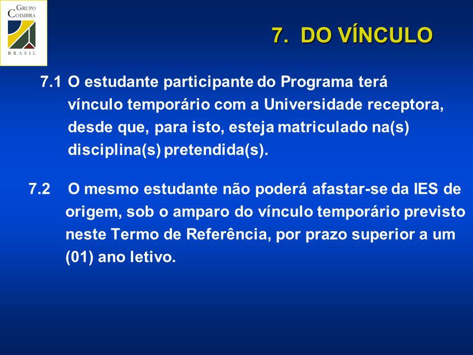 7. DO VÍNCULO