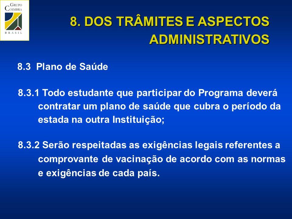 8. DOS TRÂMITES E ASPECTOS ADMINISTRATIVOS