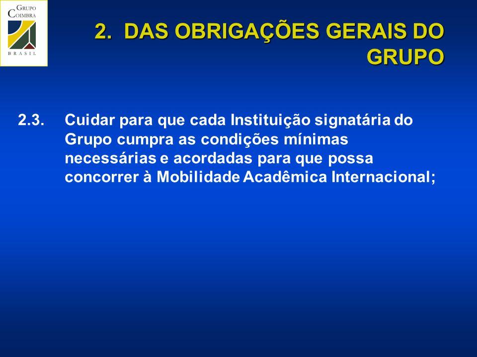 2. DAS OBRIGAÇÕES GERAIS DO GRUPO