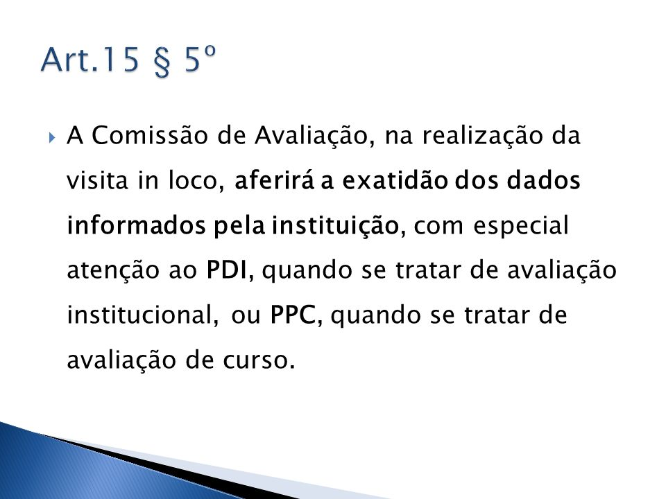 Art.15 § 5º