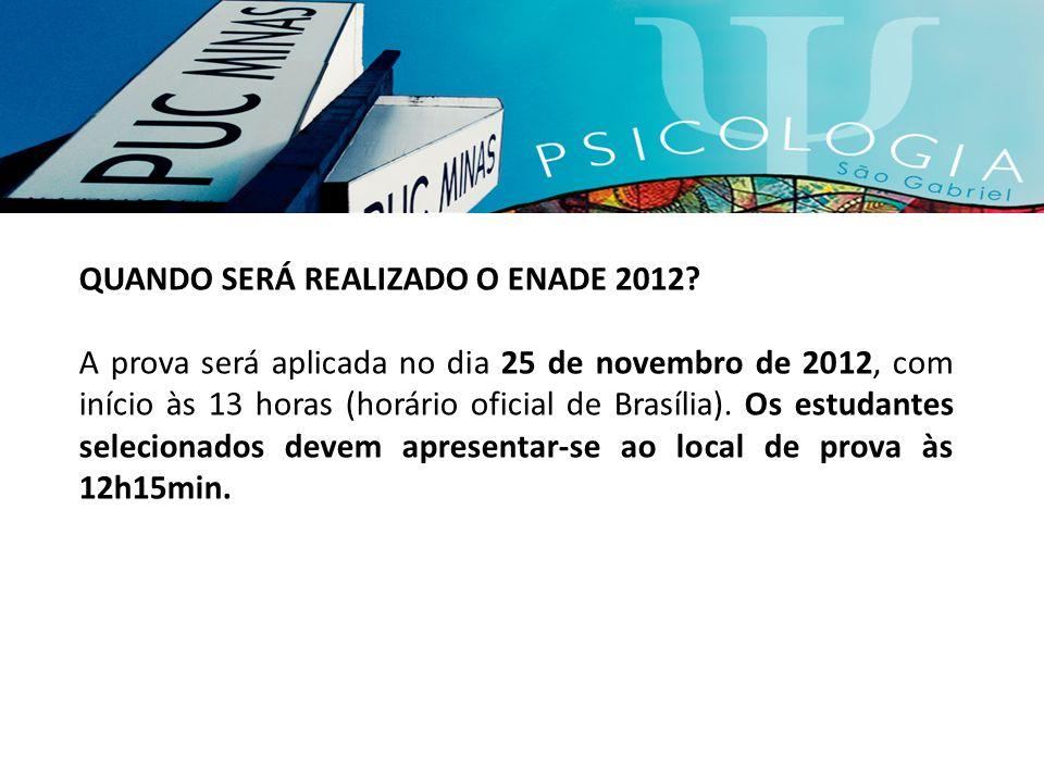 QUANDO SERÁ REALIZADO O ENADE 2012