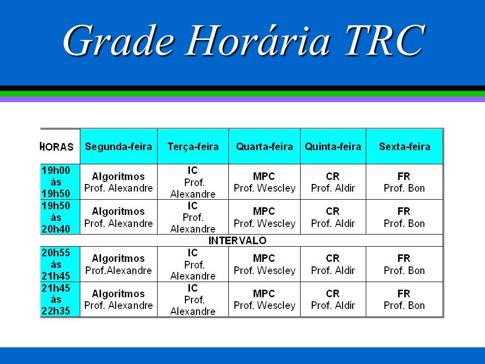 Grade Horária TRC