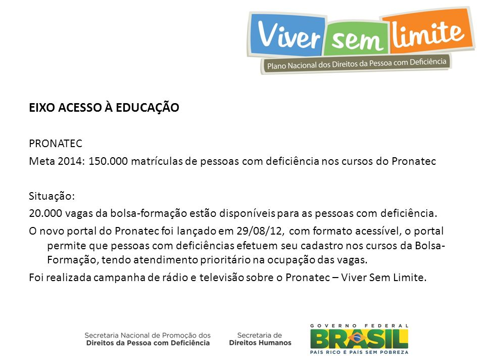EIXO ACESSO À EDUCAÇÃO PRONATEC