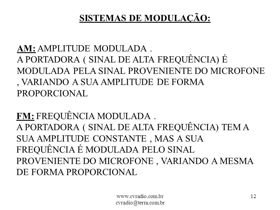 www.cvradio.com.br cvradio@terra.com.br