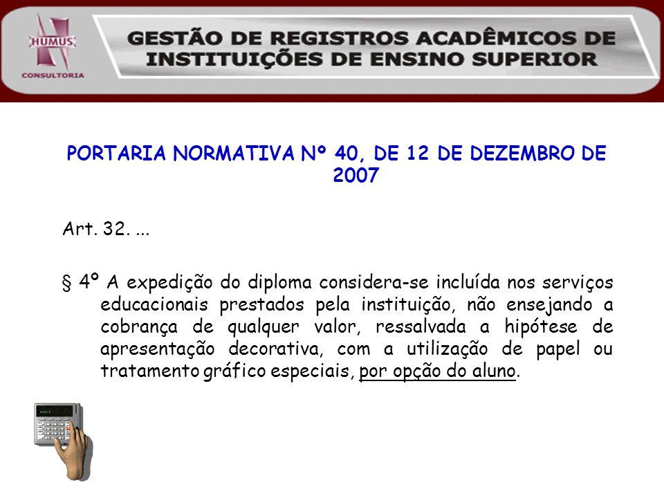 PORTARIA NORMATIVA Nº 40, DE 12 DE DEZEMBRO DE 2007