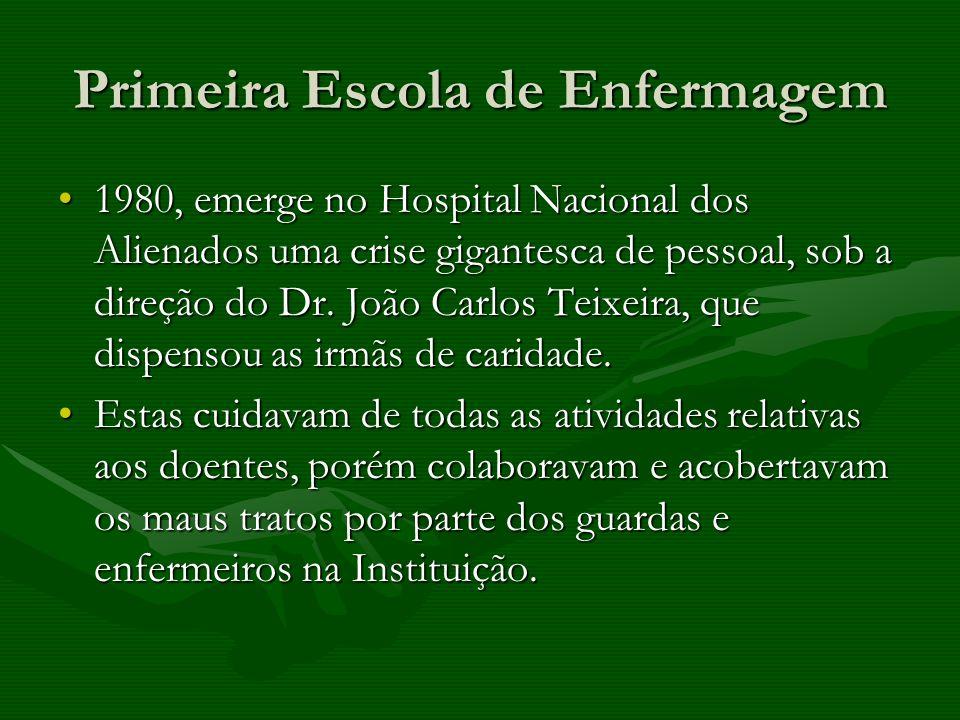 Primeira Escola de Enfermagem